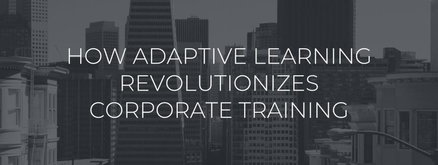 Revolutionising Corporate Learning & Training